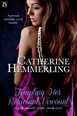 Tempting Her Reluctant Viscount (Lady Lancaster Garden Society Book 3) Kindle Edition