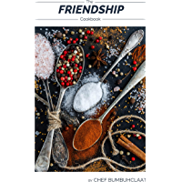 The Friendship Cookbook (English Edition)
