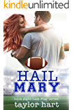 Hail Mary: Book 8 Last Play Romances: (A Bachelor Billionaire Companion)