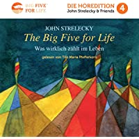 The Big Five for Life (German Edition): Was Wirklich Zählt im Leben