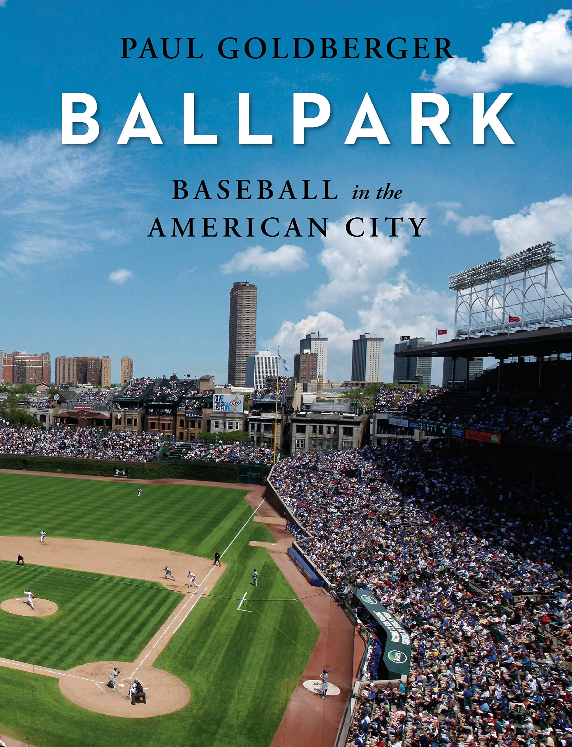 Baseball in the American City: Baseball, Ballparks, and the American City por Paul Goldberger