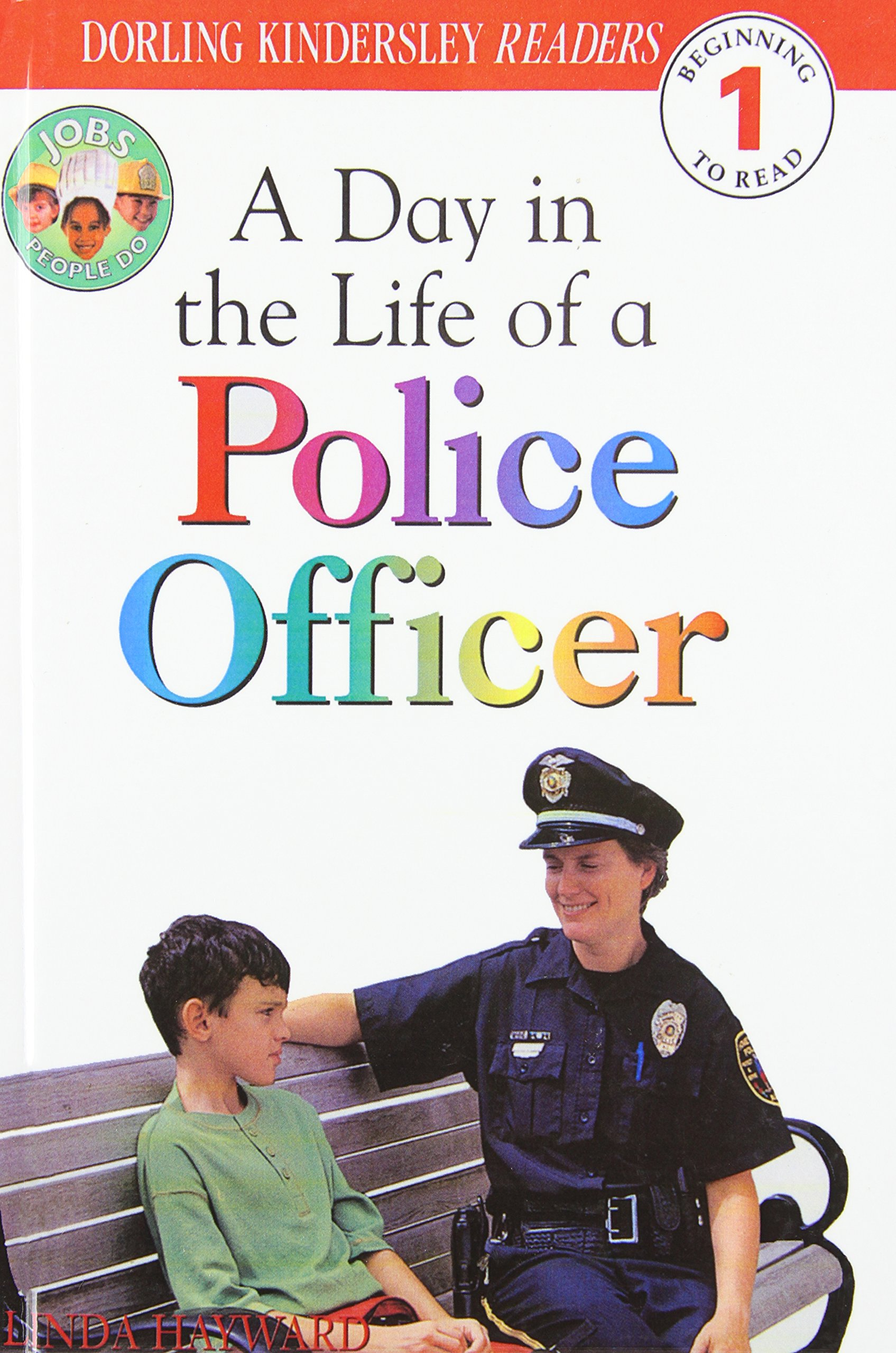 Read Online A Day In The Life Of A Police Officer (Turtleback School & Library Binding Edition) (DK Readers: Level 1) PDF