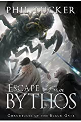 Escape from Bythos (Chronicles of the Black Gate Book 6)