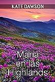 María en las Highlands (Julia y amigas nº 4)