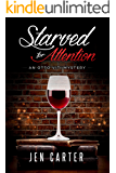 Starved for Attention (The Otto Viti Mysteries Book 3) (English Edition)