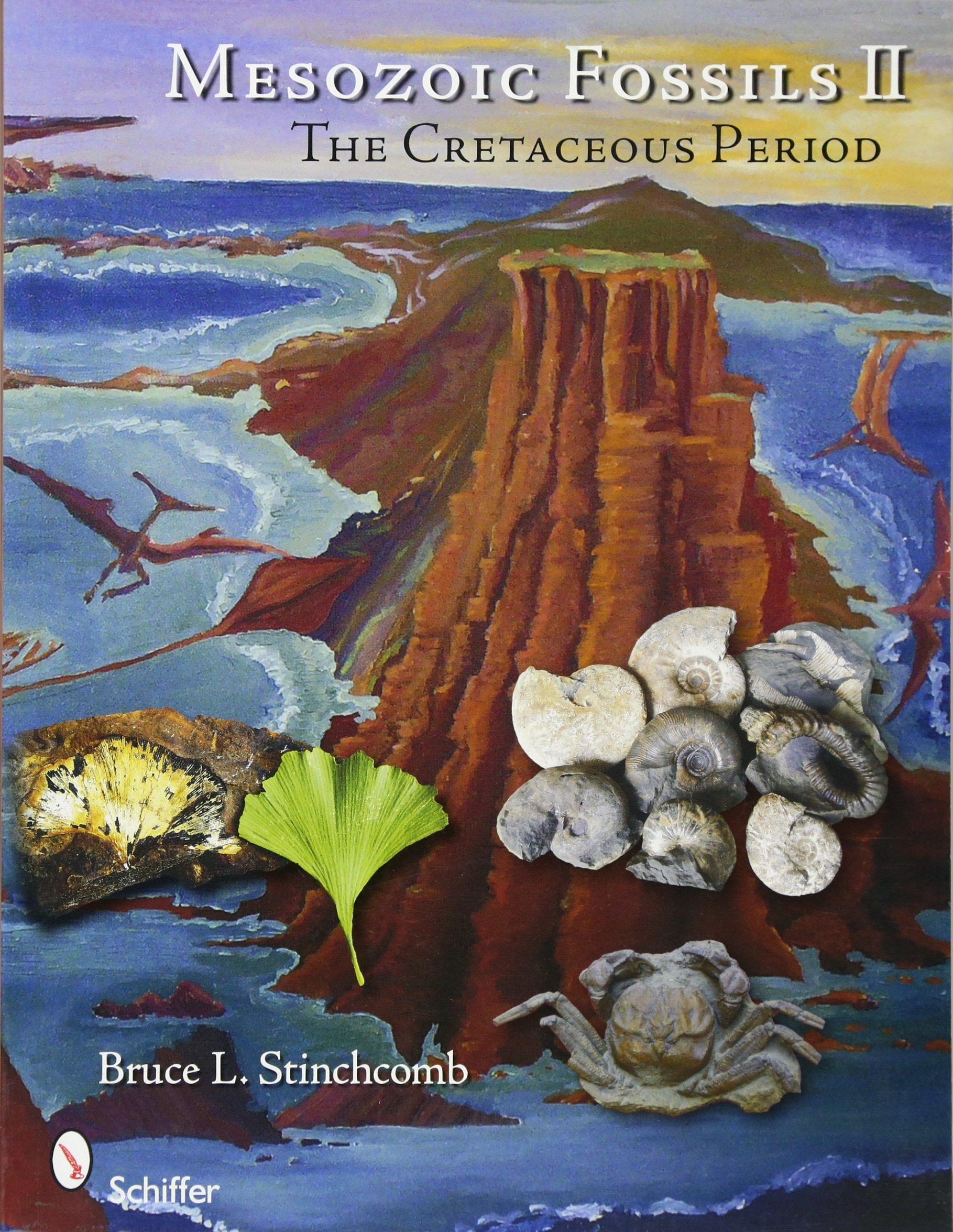 Read Online Mesozoic Fossils II: The Cretaceous Period pdf