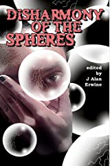 Disharmony of the Spheres Kindle Edition