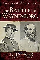 The Battle of Waynesboro (Civil War Series) Kindle Edition