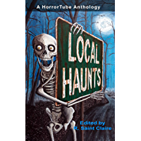 Local Haunts: a HorrorTube Anthology book cover