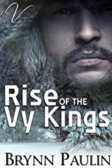 Rise of the Vy Kings Kindle Edition