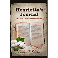 Henrietta's Journal: A Life of Compromise (English Edition)