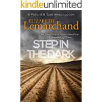 Step in the Dark (Pollard & Toye Investigations Book 8)