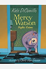 Mercy Watson Fights Crime Paperback