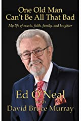 One Old Man Can't Be All That Bad Kindle Edition