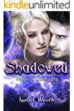 Shadowed (Valos of Sonhadra Book 6)