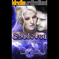 Shadowed (Valos of Sonhadra Book 6) (English Edition)