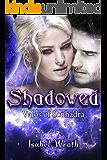 Shadowed (Valos of Sonhadra Book 6)