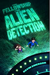The Fellowship for Alien Detection Kindle Edition