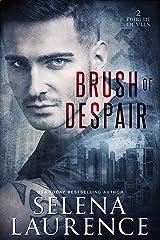 Brush of Despair (Dublin Devils Book 2)
