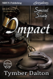 Impact [Suncoast Society] (Siren Publishing Sensations)