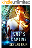 Kai's Captive: A Sci-Fi Alien Romance (Aliens of Atlantis Book 2)