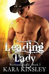Leading Lady (Westward Bound Series Book 3) Kindle Edition