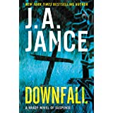 Downfall: A Brady Novel of Suspense (Joanna Brady Mysteries Book 17)