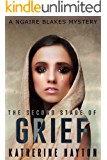 The Second Stage of Grief (A Ngaire Blakes Mystery Book 2)