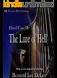 Hard Case II: The Lure of Hell (John Harding Series Book 2)