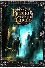 La Biblia de los Caídos Edición Kindle