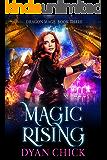 Magic Rising (Dragon Mage Book 3)