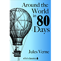 Around the World in Eighty Days (Xist Classics) (English Edition)