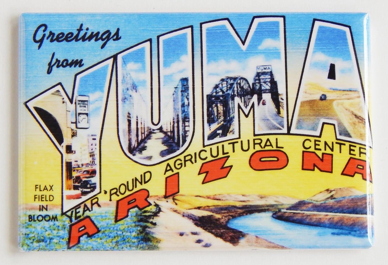 Greetings From Yuma Arizona Fridge Magnet