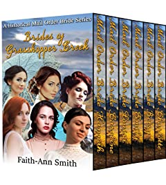 Brides Of Grasshopper Creek: A Historical Mail Order Bride Series