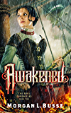 Awakened (The Soul Chronicles Book 2)