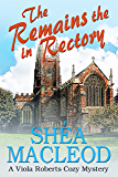 The Remains in the Rectory: A Viola Roberts Cozy Mystery (Viola Roberts Cozy Mysteries Book 6)