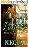 He Got Love For The Millionaire Princess (The Barnes Siblings Finding Love Book 2)