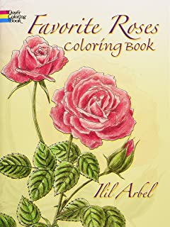 Favorite Roses Coloring Book Dover Nature