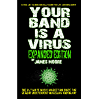 Your Band Is A Virus - Expanded Edition book cover