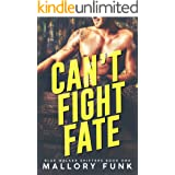 Can't Fight Fate (Blue Walkers Pack Book 1)