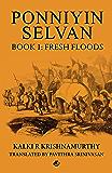 Ponniyin Selvan Book 1: Fresh Floods