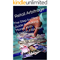Retail Arbitrage: The Step by Step Guide to Making Money With Amazon FBA Part Two (English Edition)
