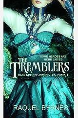 The Tremblers (Blackburn Chronicles Book 1)