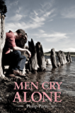 Men Cry Alone