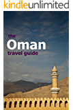 Oman Travel Guide (Grapeshisha Travel Guides Book 3)