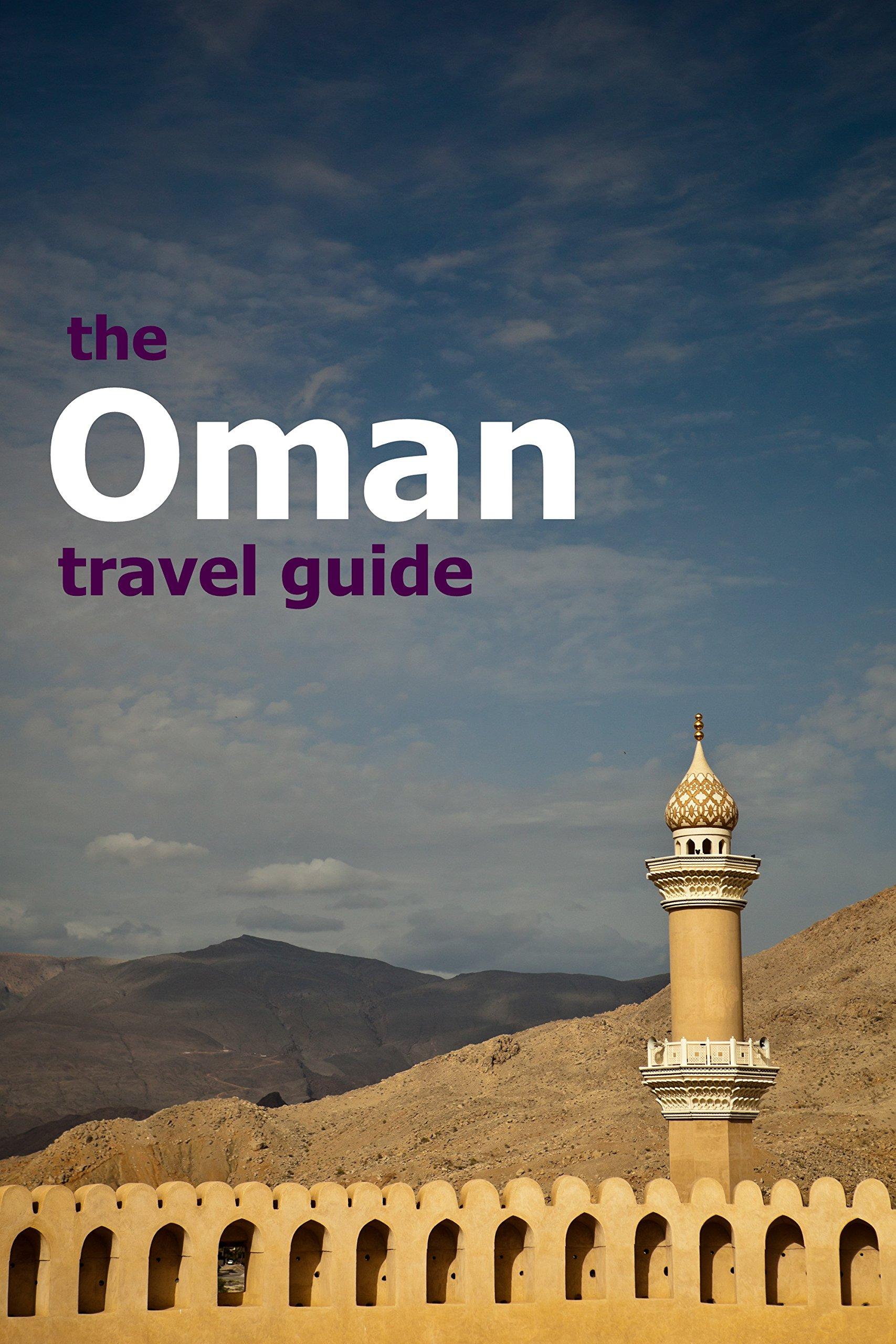Oman Travel Guide  Grapeshisha Travel Guides Book 3   English Edition
