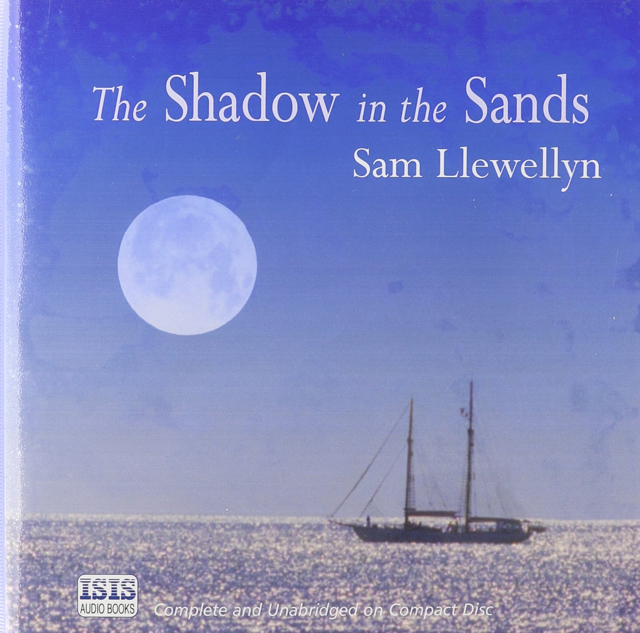 The Shadow In The Sands: Sam Llewellyn, Richard Heffer: 9780753122778:  Amazon: Books