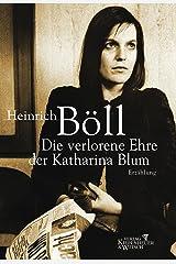 Die verlorene Ehre der Katharina Blum (German Edition) Kindle Edition