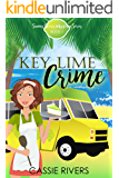 Key Lime Crime - A Cozy Mystery: Sunny Shores Mysteries Book 1