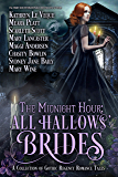 The Midnight Hour: All Hallows' Brides: A Gothic Regency Historical Romance collection